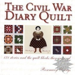 The Civil War Diary Quilt Book