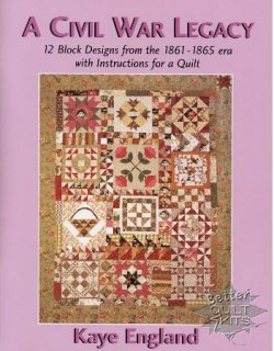 A Civil War Legacy - 12 Block Designs from 1861-1865 era