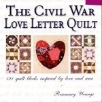 The Civil War Love Letter Quilt Book