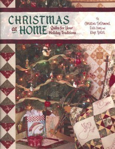 Christmas At Home - Quilts for Your Holiday Traditions
